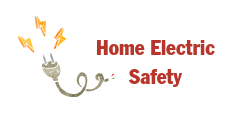 image of Home Electric Safety with image of a power cord disconnected from an outlet. Hotlink button to click through to Home Electric Safety.